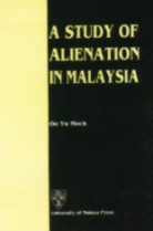 A Study of Alienation in Malaysia