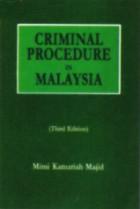 Criminal Procedure in Malaysia