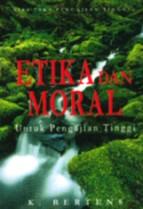 Etika dan Moral Untuk Pengajian Tinggi