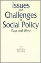 Issues and Challenges of Social Policy East and West