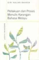 Perlakuan dan Proses Menulis Karangan Bahasa Melayu