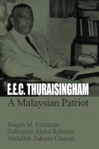 E.E.C Thuraisingham: A Malaysian Patriot