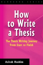 How to Write a Thesis: The Thesis Writing Journey from Start to Finish