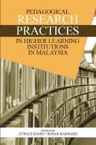Pedagogical Research Practices in Higher Learning Institutions in Malaysia