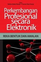 Perkembangan Profesional secara Elektronik: Reka Bentuk dan Amalan