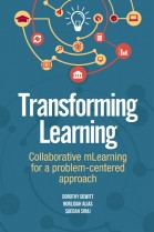 Transforming Learning: Collaborative mLearning for a problem-centered approach