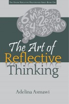 The Art of Reflective Thinking