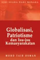 Globalisasi, Patriotisme dan Isu-Isu Kemasyarakatan