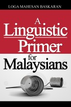 A Linguistic Primer for Malaysians