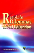 Real-Life Dilemmas in Moral Education