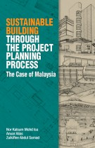 Sustainable Building Through The Project Planning Process: The Case of Malaysia