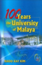 100 Years the University of Malaya (hard cover)