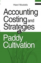 Accounting Costing and Strategies in Paddy Cultivation