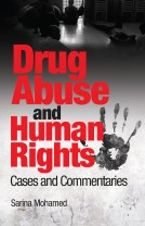 Drug Abuse and Human Rights: Cases and Commentaries