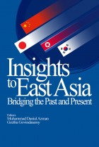 Insight to East Asia: Bridging the Past and Present