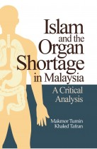 Islam and Organ Shortage in Malaysia: A Crytical Analysis