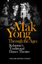 Mak Yong Through the Ages: Kelantan's Traditional Dance Theatre