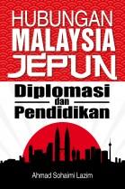 Hubungan Malaysia Jepun: Diplomasi & Pendidikan