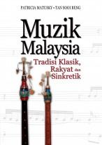 Muzik Malaysia: Tradisi Klasik Rakyat dan Sinkretik