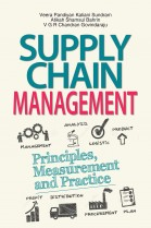 Supply Chain Management: Principles, Measurement and Practice