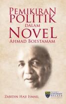 Pemikiran Politik dalam Novel Ahmad Boestamam