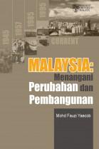 Malaysia: Menangani Perubahan dan Pembangunan