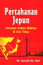 Pertahanan Jepun: Ancaman Senjata Nuklear di Asia Timur