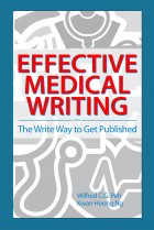 Effective Medical Writing: The Write Way to Get Published