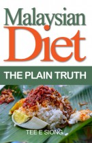 Malaysian Diet: The Plain Truth