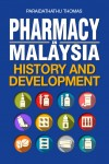 Pharmacy in Malaysia History and Development