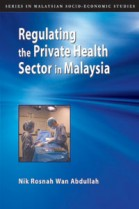 Regulating the Private Health Sector in Malaysia