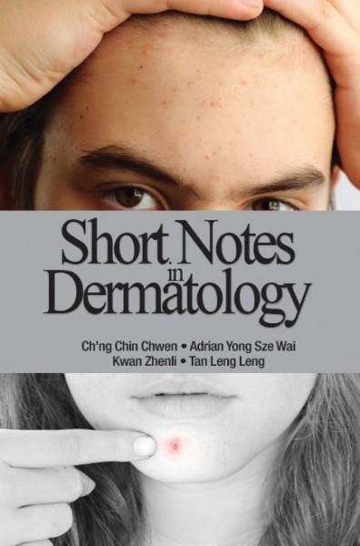Short Notes in Dermatology