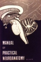 Manual of Practical Neuroanatomy