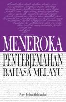 Meneroka Penterjemahan Bahasa Melayu