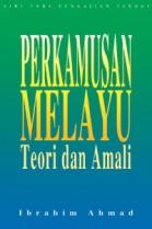 Perkamusan Melayu: Teori dan Amali