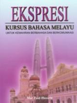 Ekspresi Kursus Bahasa Melayu Untuk Kemahiran Berbahasa dan Berkomunikasi