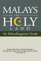 Malays in the Holy Land: An Ethnolinguistic Study
