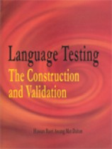 Language Testing: The Construction and Validation