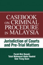 Casebook on Criminal Procedure in Malaysia