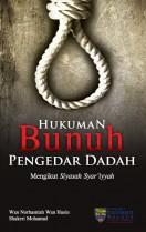 Hukuman Bunuh Pengedar Dadah Mengikut Siyasah Syariyyah