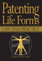 Patenting Life Forms: Law and Practice
