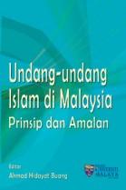 Undang-undang Islam di Malaysia Prinsip dan Amalan