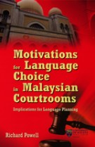Motivations for Language Choice in Malaysian Courtrooms