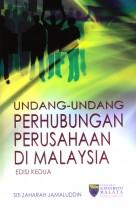 Undang-undang Perhubungan Perusahaan di Malaysia (Edisi Kedua)