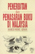 Penerbitan dan Pemasaran Buku di Malaysia
