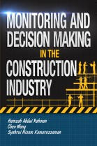 Monitoring and Decision Making in the Construction Industry