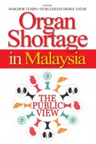 Organ Shortage in Malaysia: The Public View