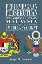 Perlembagaan Persekutuan: Perbandingan Antara Malaysia dengan Amerika Syarikat