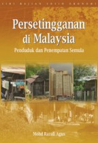 Persetingganan di Malaysia: Penduduk dan Petempatan Semula