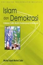 Islam dan Demokrasi: Cabaran Politik Muslim Kontemporari di Malaysia